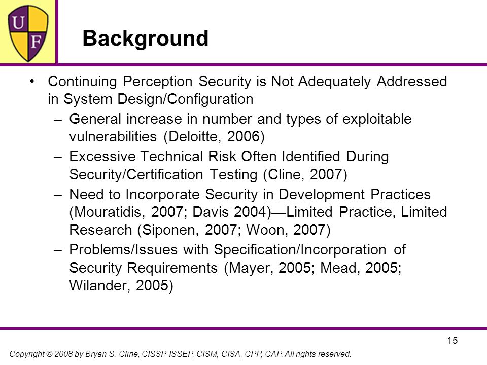 Background Continuing Perception Security is Not Adequately Addressed in System Design/Configuration.
