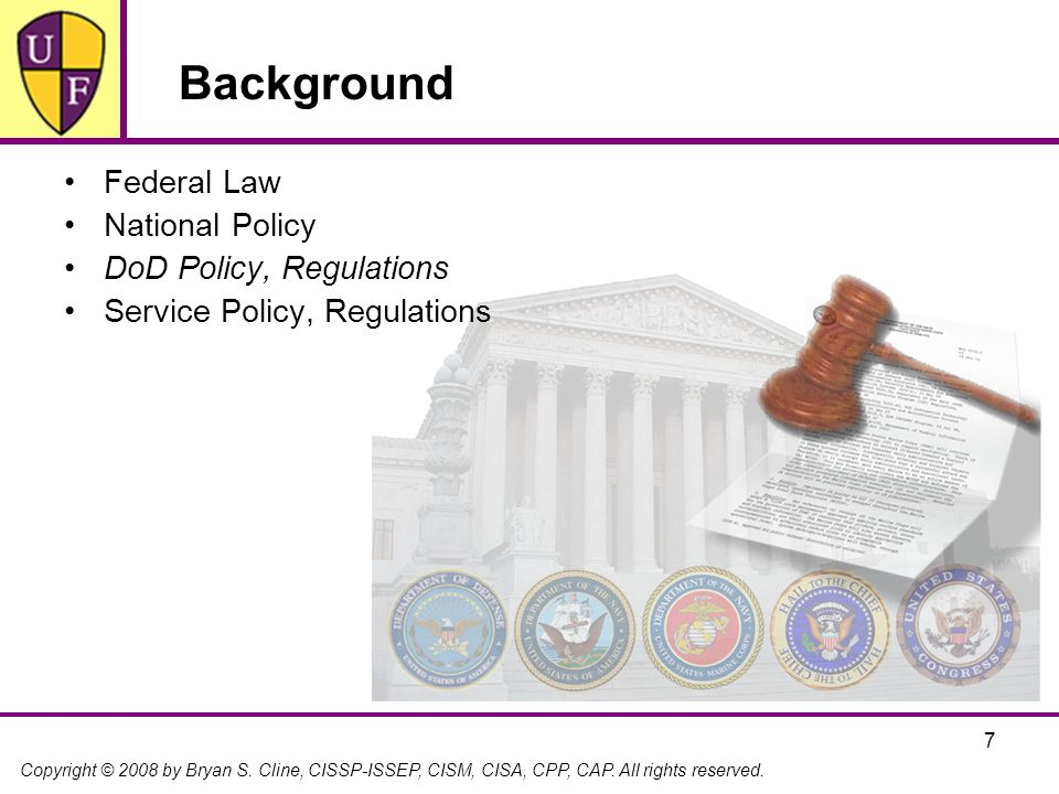 Background Federal Law National Policy DoD Policy, Regulations