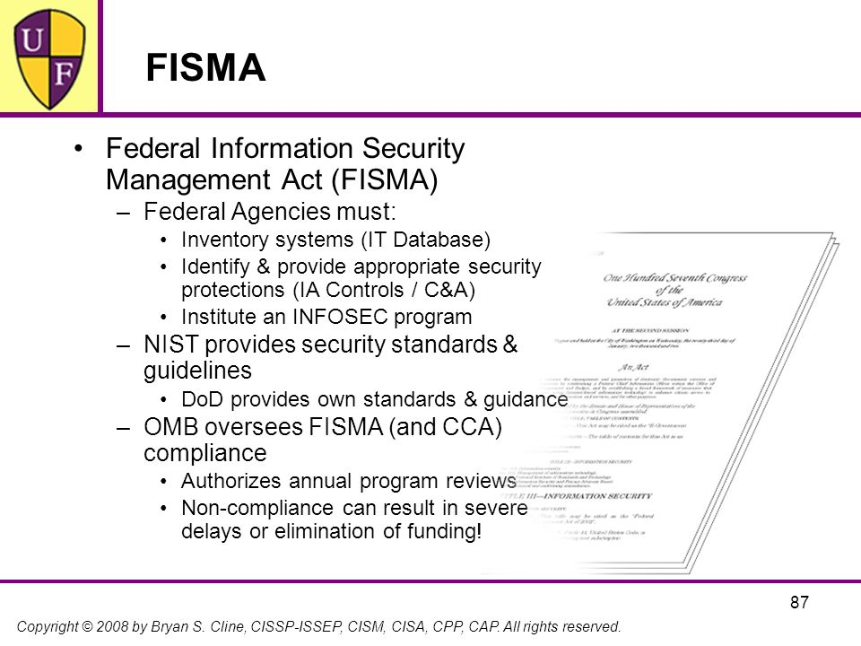 FISMA Federal Information Security Management Act (FISMA)