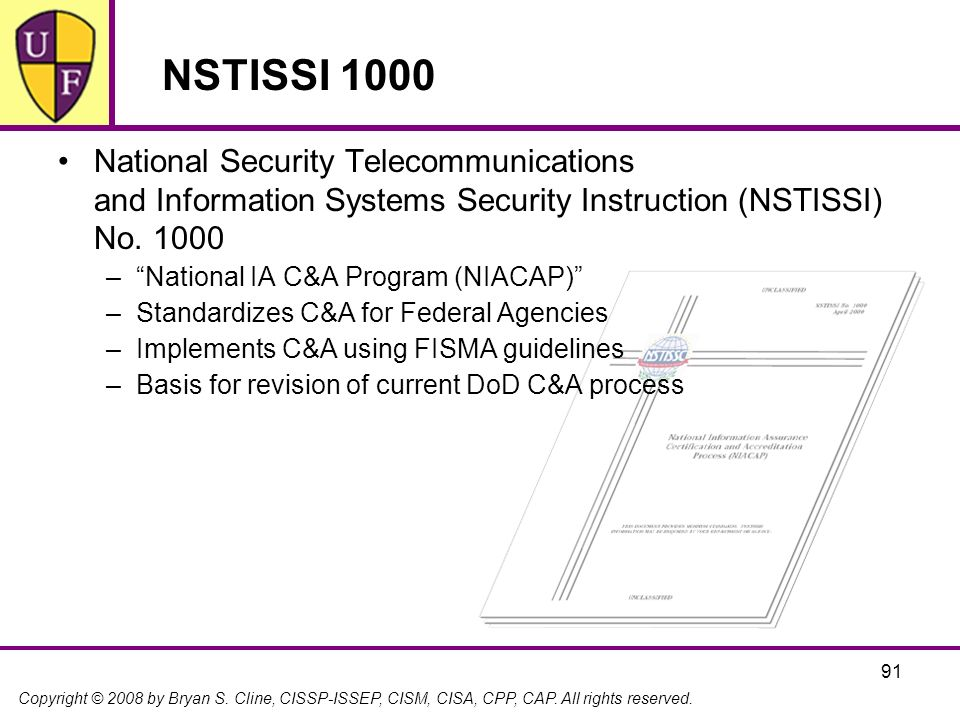 NSTISSI 1000 National Security Telecommunications and Information Systems Security Instruction (NSTISSI) No. 1000.
