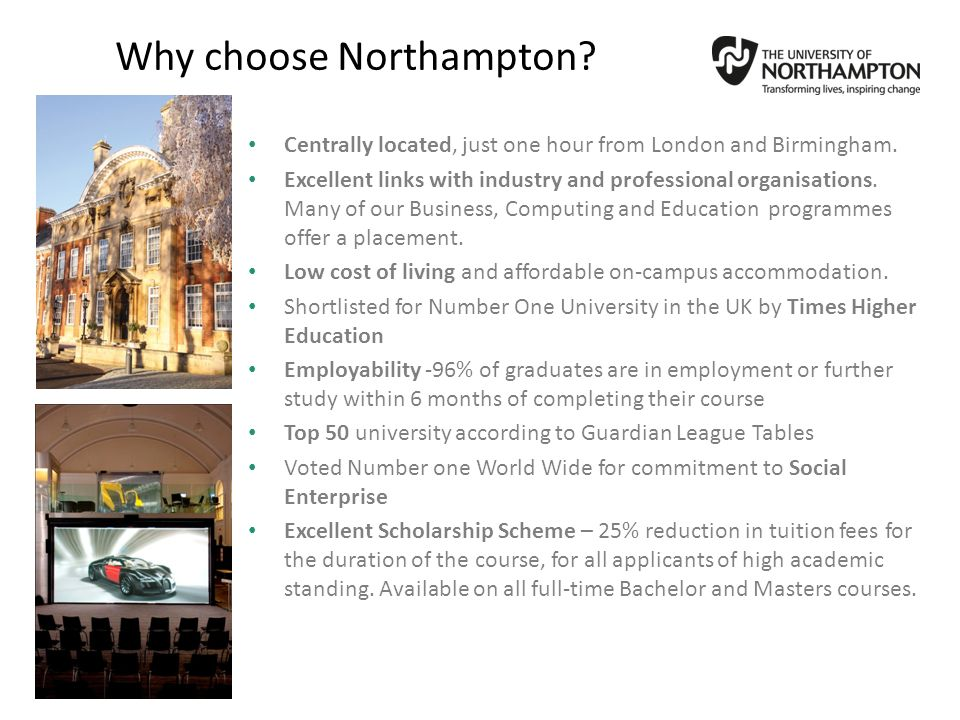 Why choose Northampton