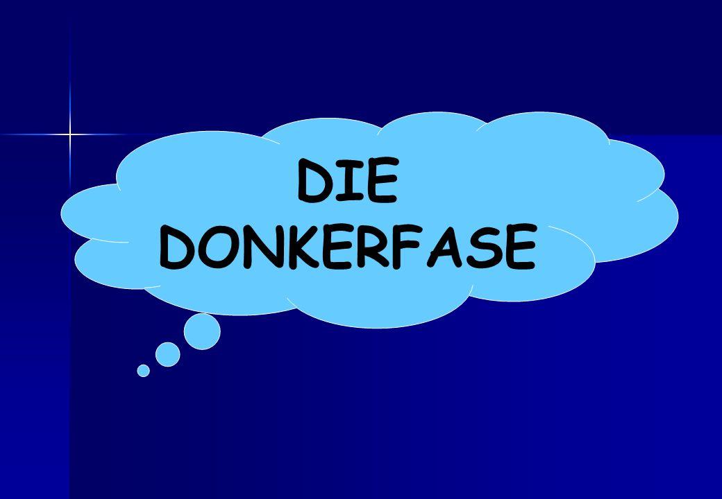 DIE DONKERFASE