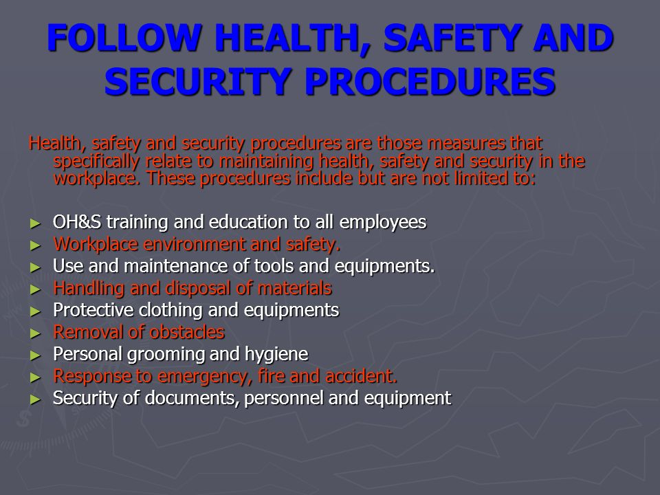 maintaining safety and security Core dimension 3 - health, safety & security we all have a responsibility to ensure that we maintain and promote the health, safety and security and security of.