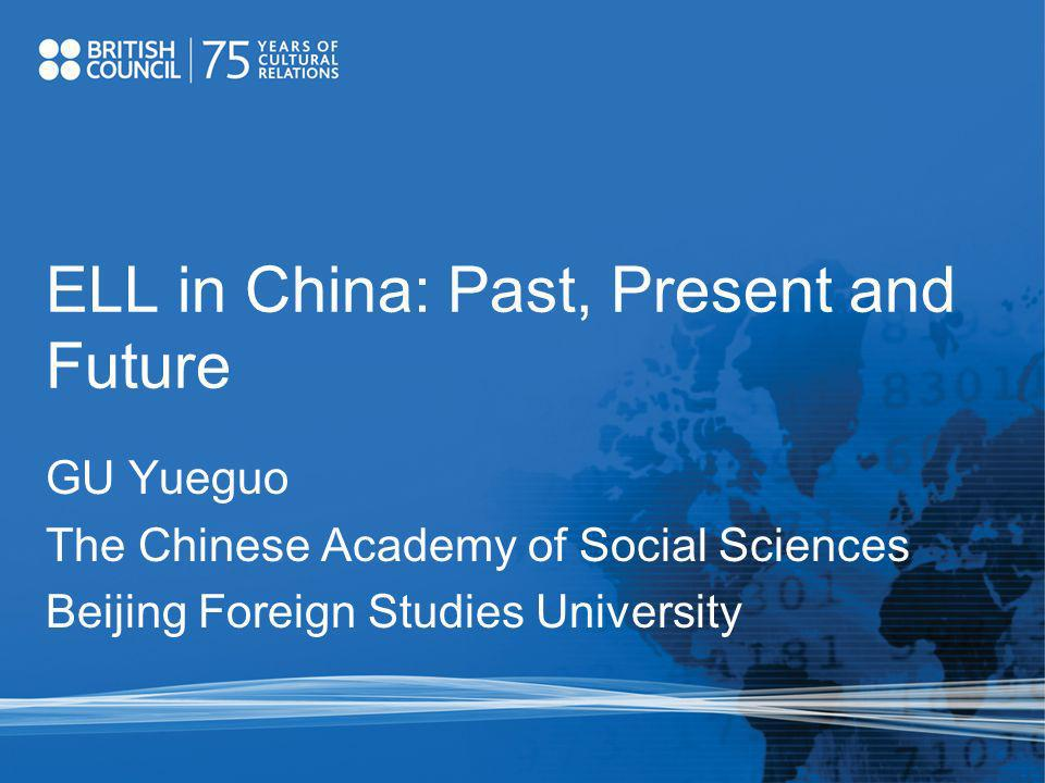 ELL in China: Past, Present and Future