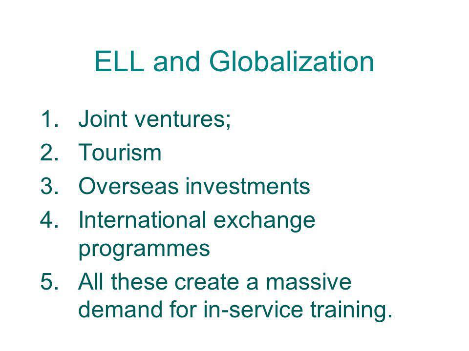 ELL and Globalization Joint ventures; Tourism Overseas investments