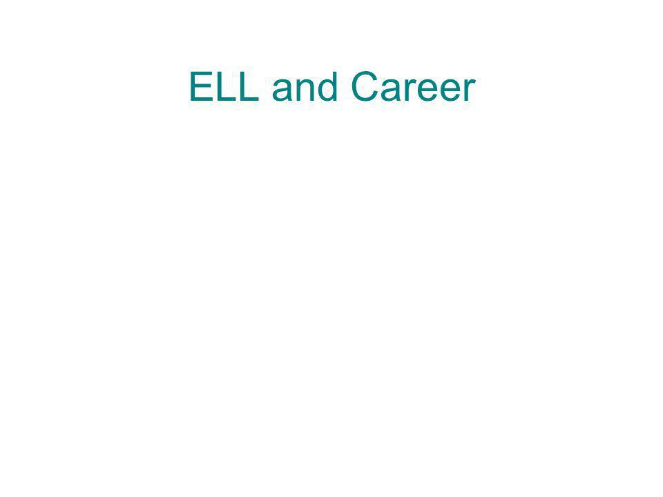 ELL and Career