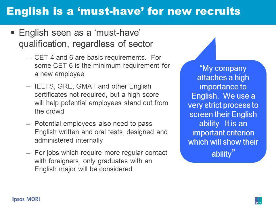 English is a 'must-have' for new recruits