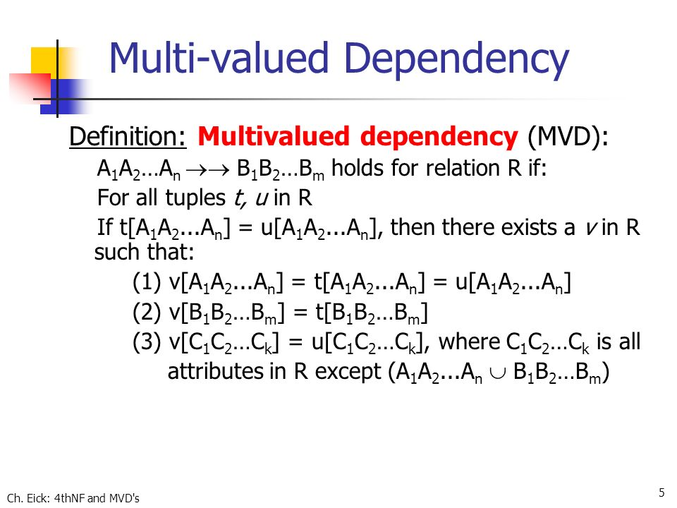 Multi-valued Dependencies and Fourth Normal Form - ppt video ...