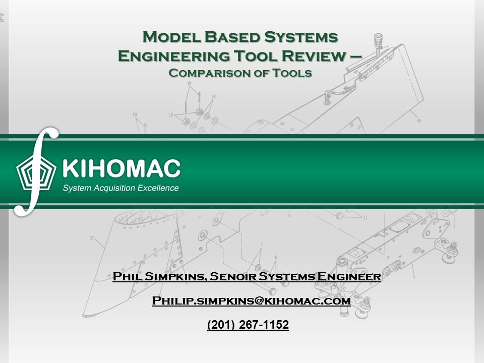 Model Based Systems Engineering Tool Review – Comparison of Tools