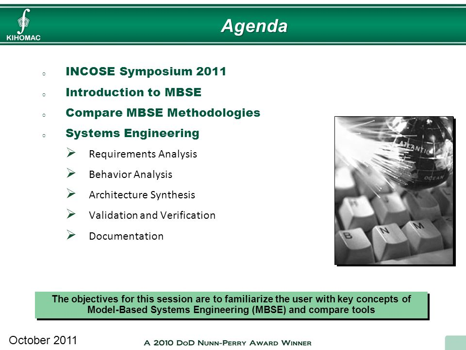 Agenda INCOSE Symposium 2011 Introduction to MBSE