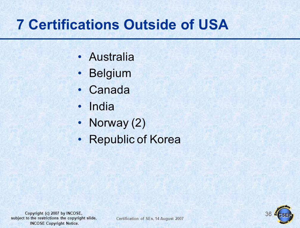 7 Certifications Outside of USA