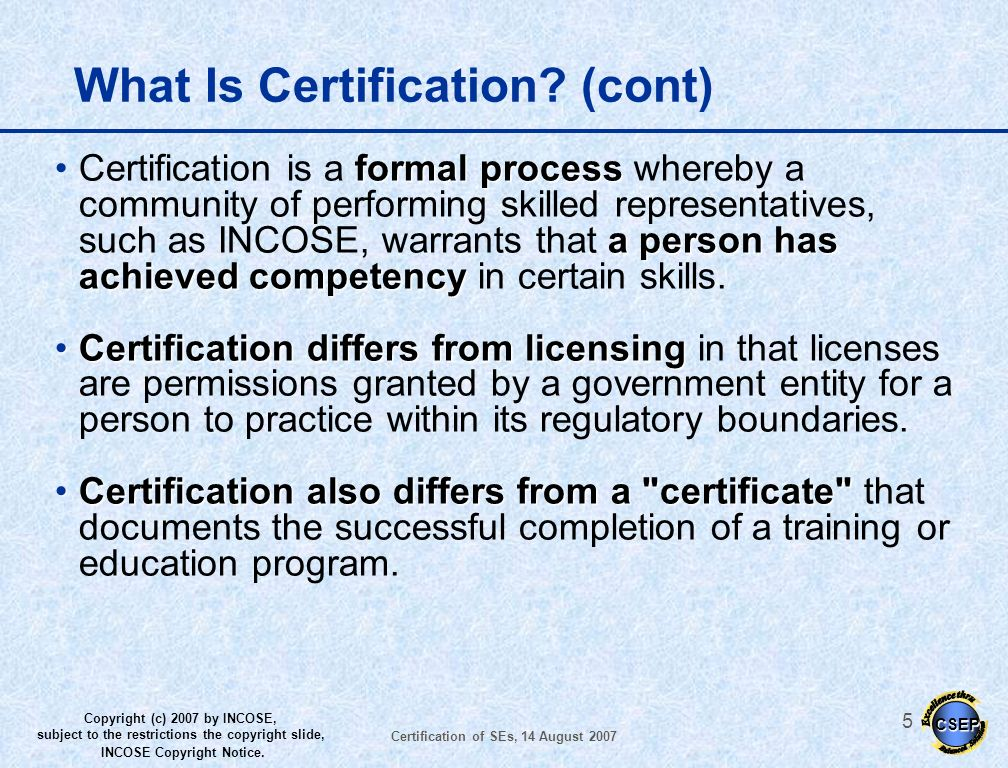 What Is Certification (cont)