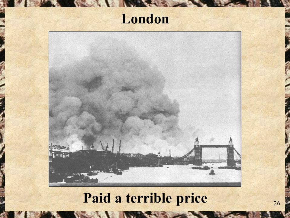London Paid a terrible price