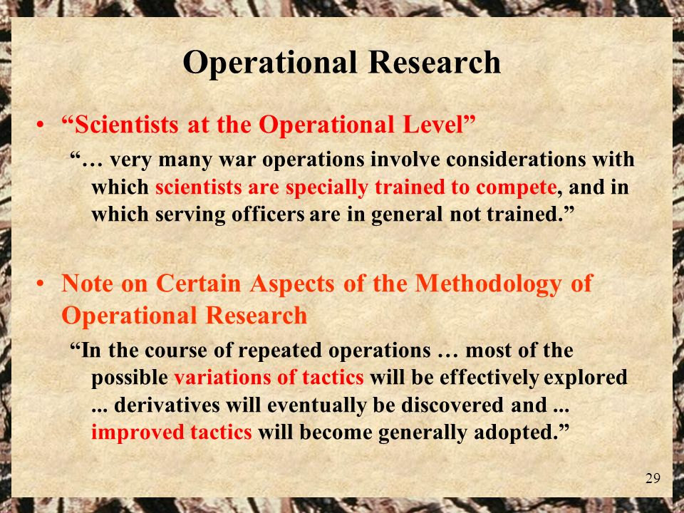 Operational Research Scientists at the Operational Level