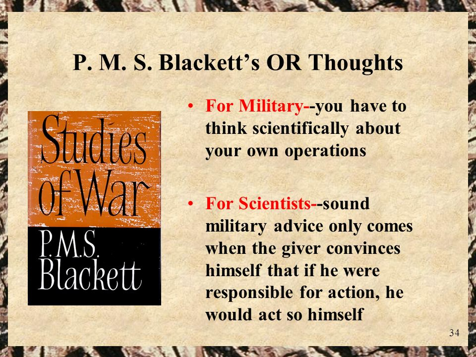 P. M. S. Blackett's OR Thoughts