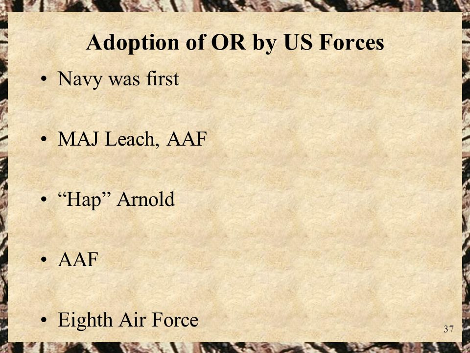 Adoption of OR by US Forces