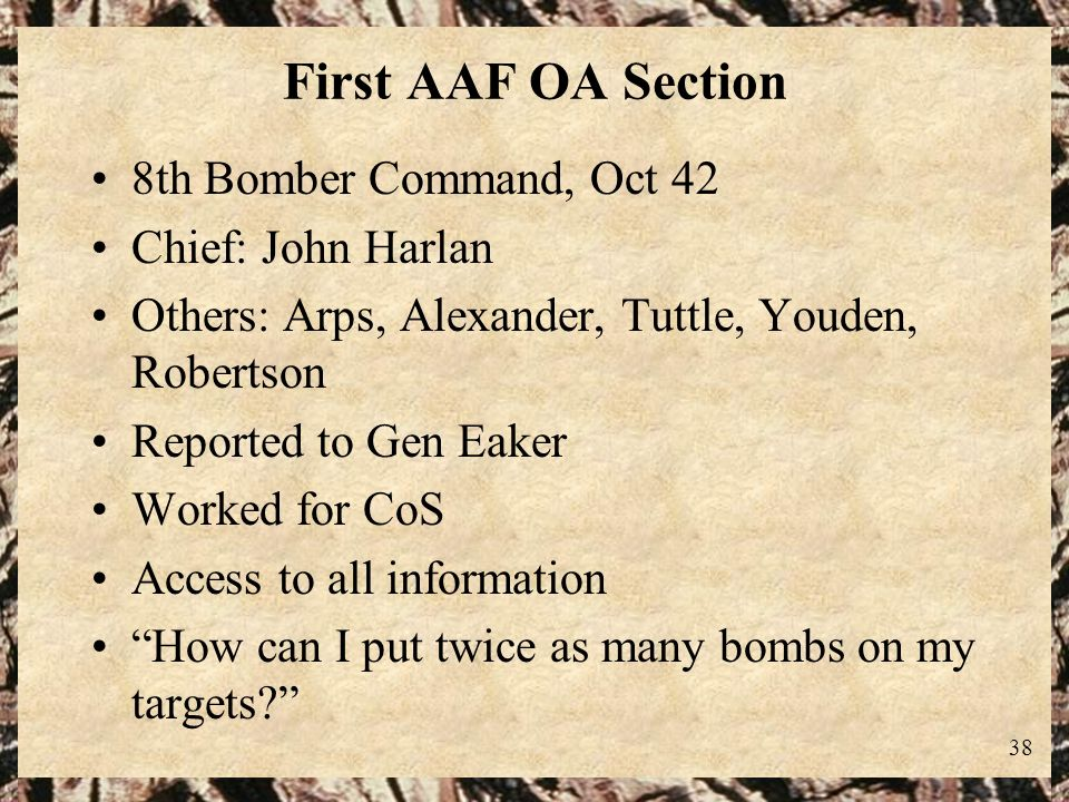 First AAF OA Section 8th Bomber Command, Oct 42 Chief: John Harlan