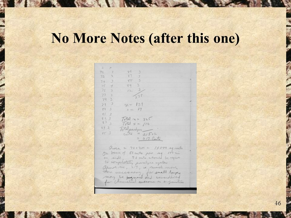 No More Notes (after this one)