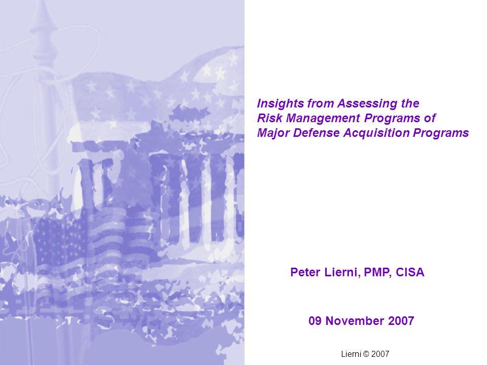 Peter Lierni, PMP, CISA 09 November 2007