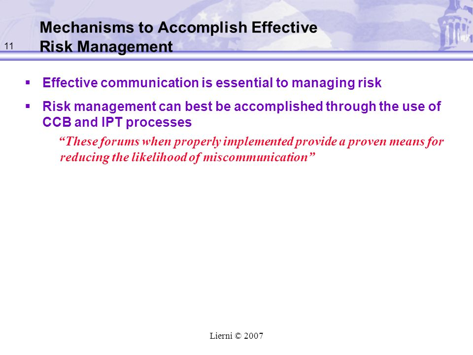 Mechanisms to Accomplish Effective Risk Management