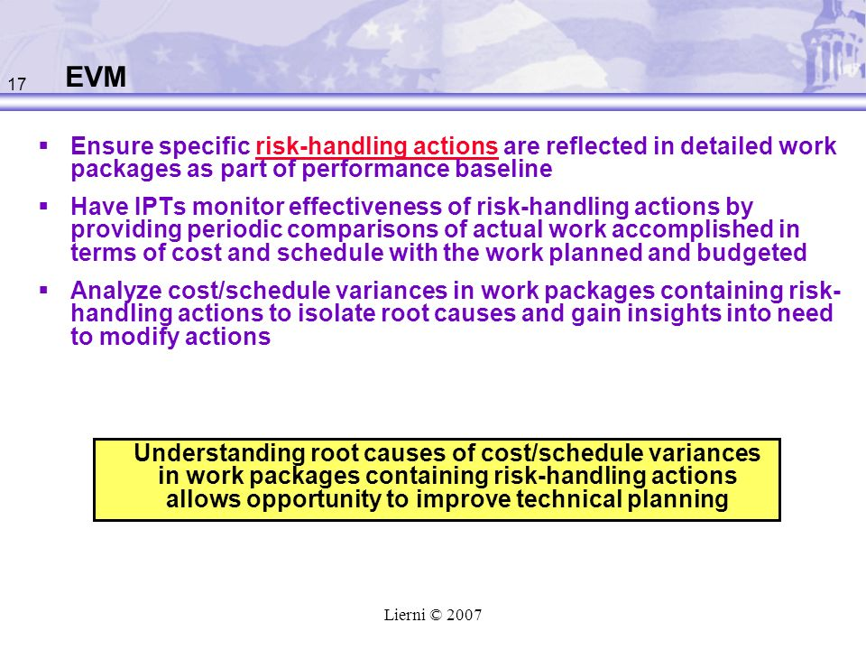 EVM Ensure specific risk-handling actions are reflected in detailed work packages as part of performance baseline.