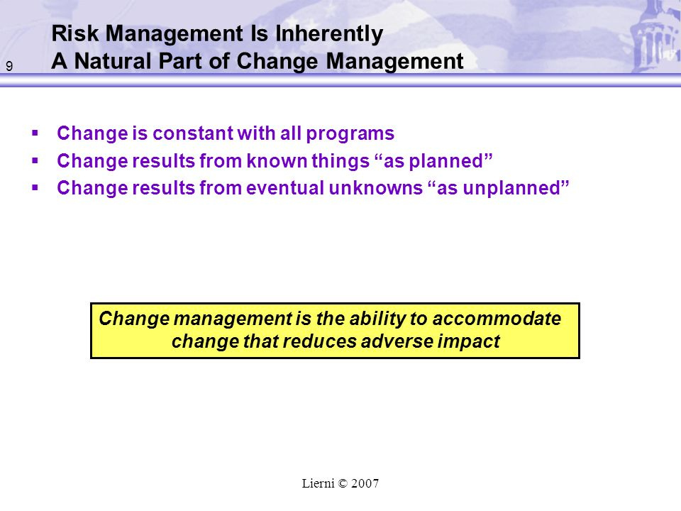 Risk Management Is Inherently A Natural Part of Change Management