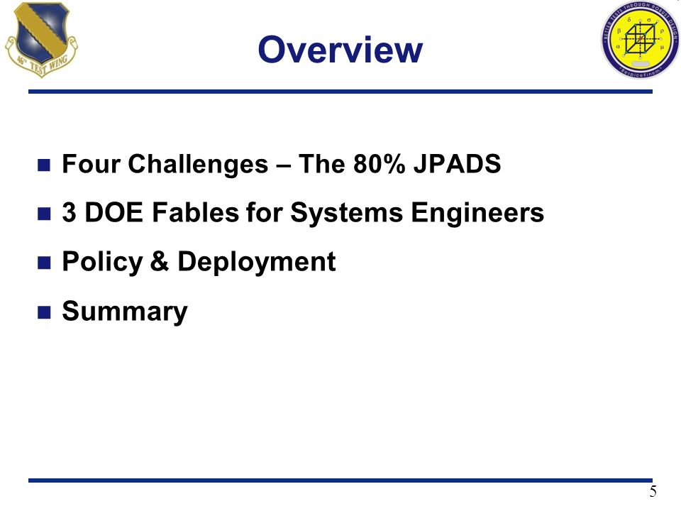 Overview 3 DOE Fables for Systems Engineers Policy & Deployment