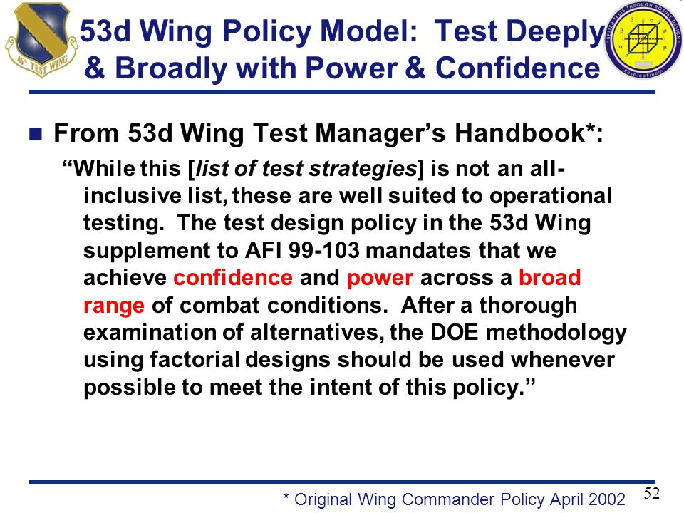53d Wing Policy Model: Test Deeply & Broadly with Power & Confidence