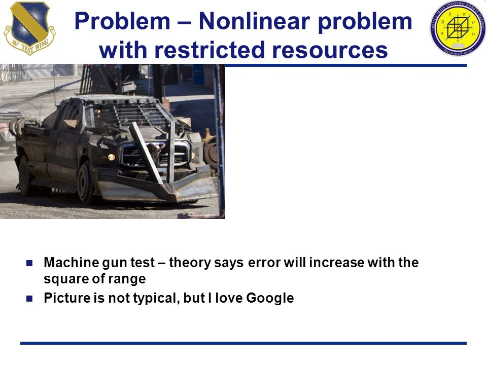 Problem – Nonlinear problem with restricted resources