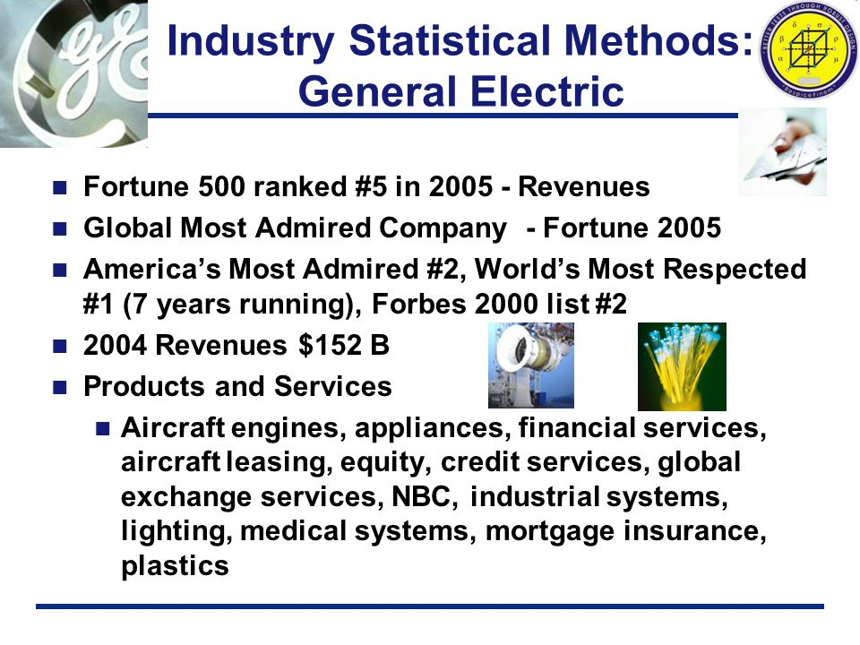 Industry Statistical Methods: General Electric