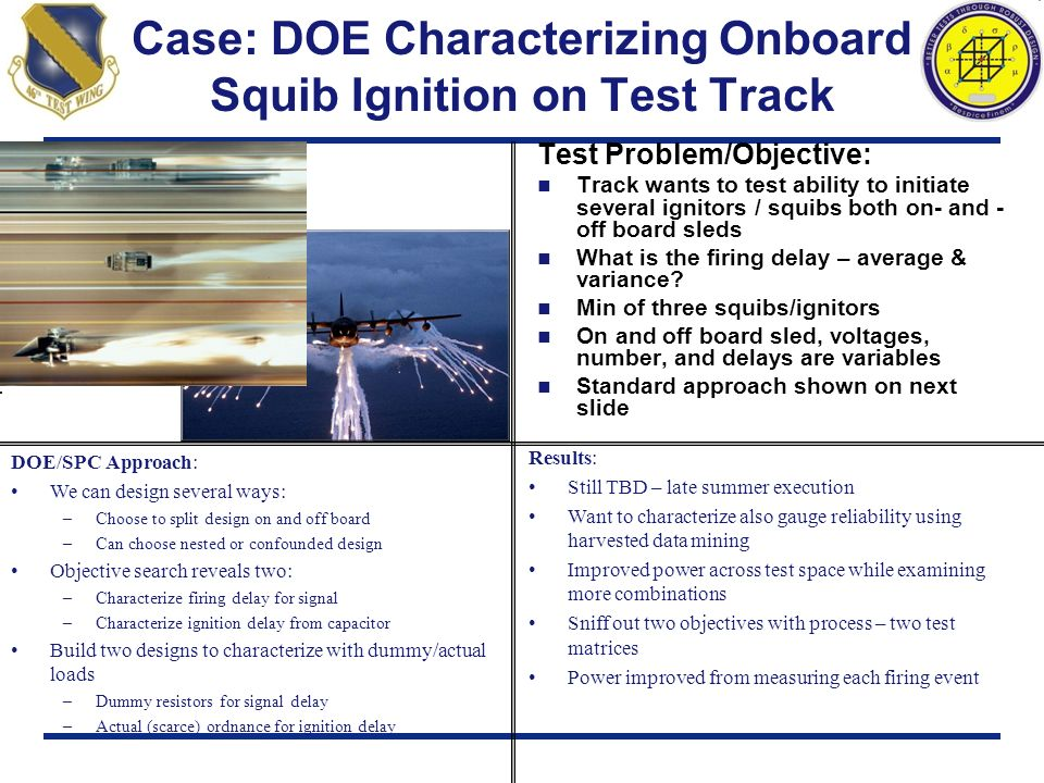 Case: DOE Characterizing Onboard Squib Ignition on Test Track