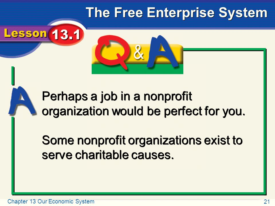 Perhaps a job in a nonprofit organization would be perfect for you.