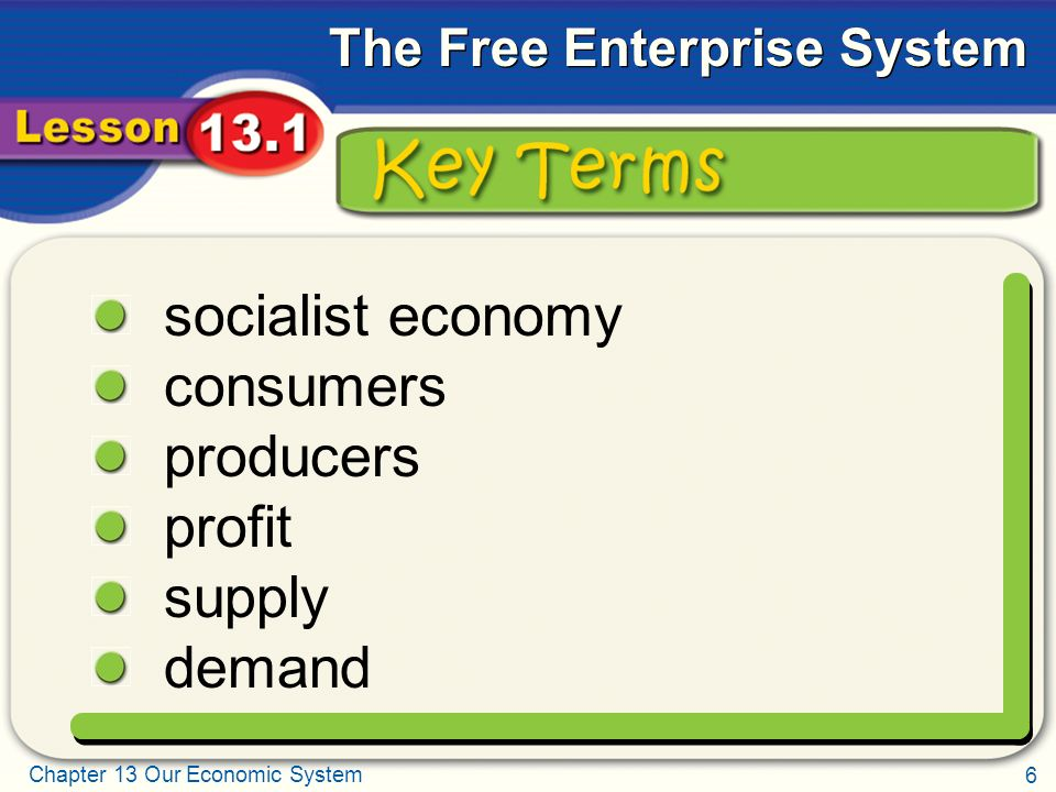 Key Terms socialist economy consumers producers profit supply demand