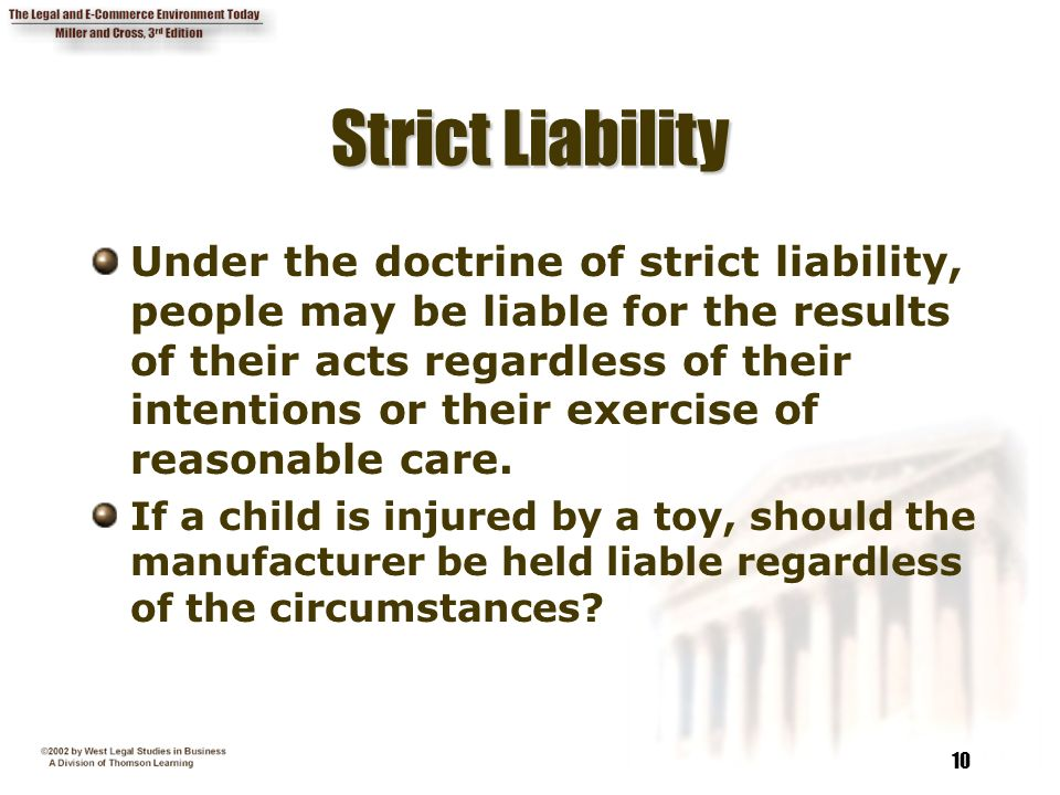 strict liability Strict liability is a legal doctrine under which a defendant may be held liable for  an injury, even if that defendant was not reckless or negligent nevada law.