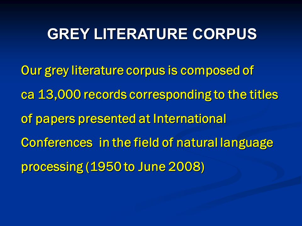 GREY LITERATURE CORPUS