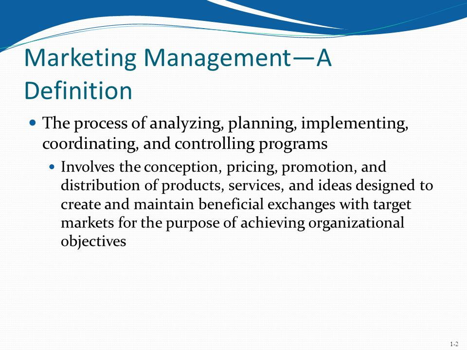 marketing management process The role of marketing in supply chain management according to the american marketing association (1985), marketing is the process of.