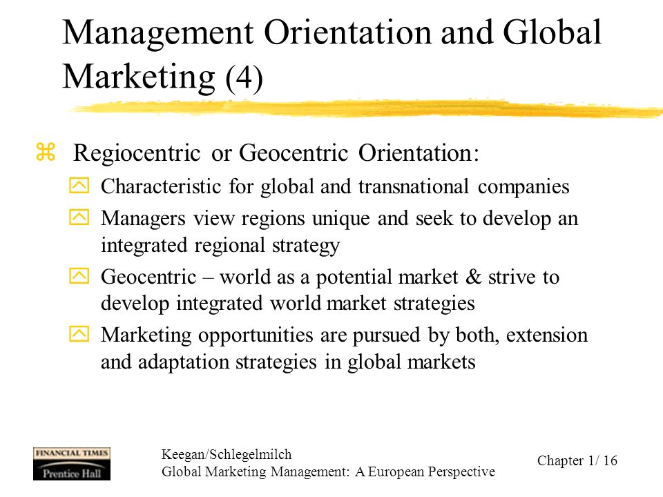 marketing management and market orientation From a practitioner's point of view, the important point is not whether a market orientation is something distinct from a marketing orientation (and so on), but that a management team is able to draw on the marketing principles involved and to agree a direction for the business.