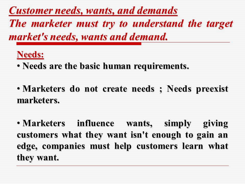 Can you provide examples of needs, wants, and demand in terms of marketing?