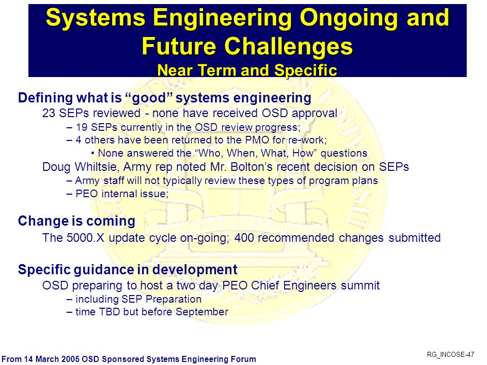 Systems Engineering Ongoing and Future Challenges Near Term and Specific
