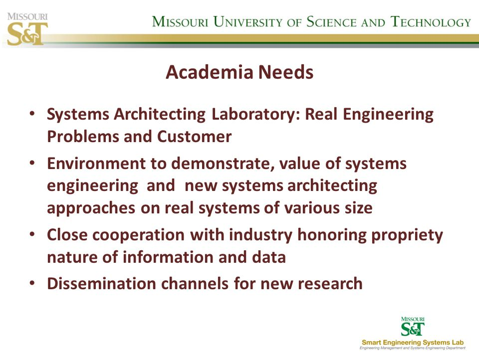 Academia Needs Systems Architecting Laboratory: Real Engineering Problems and Customer.