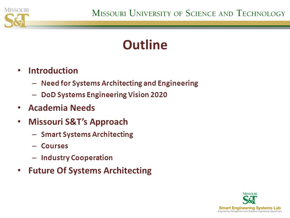 Outline Introduction Academia Needs Missouri S&T's Approach