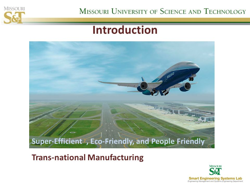 Introduction Trans-national Manufacturing