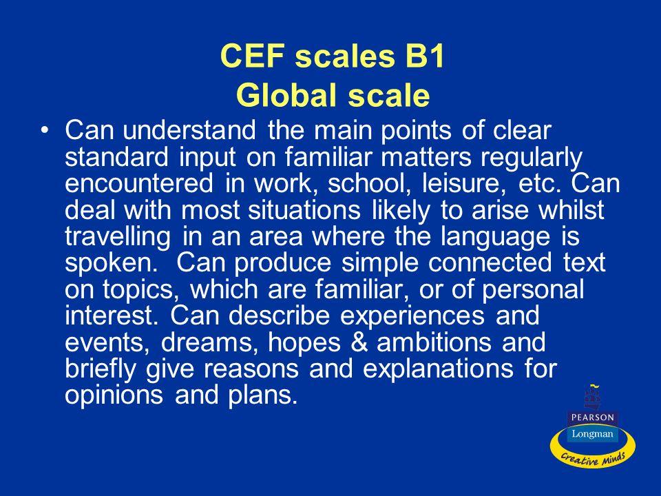 CEF scales B1 Global scale