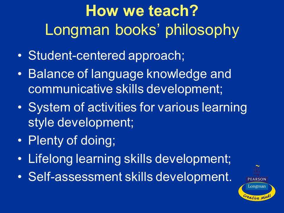 How we teach Longman books' philosophy