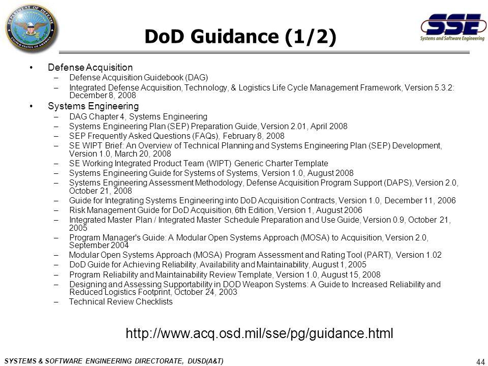 DoD Guidance (1/2) http://www.acq.osd.mil/sse/pg/guidance.html