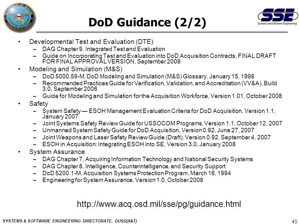 DoD Guidance (2/2) http://www.acq.osd.mil/sse/pg/guidance.html
