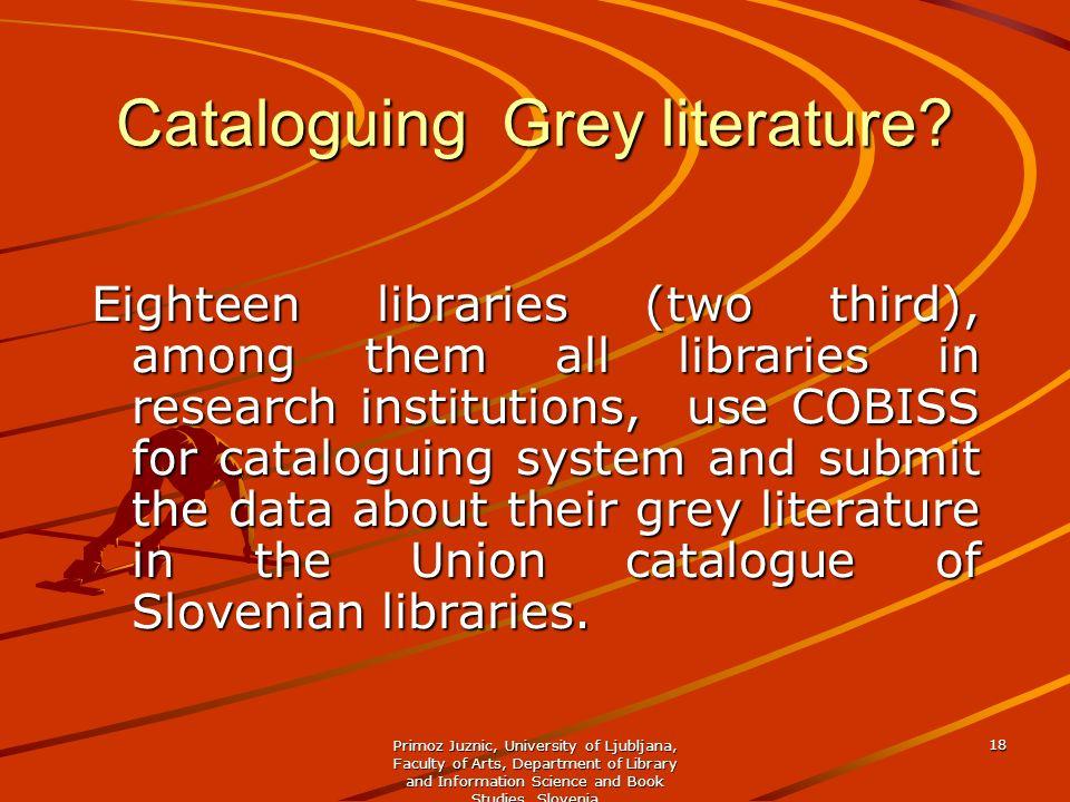 Cataloguing Grey literature