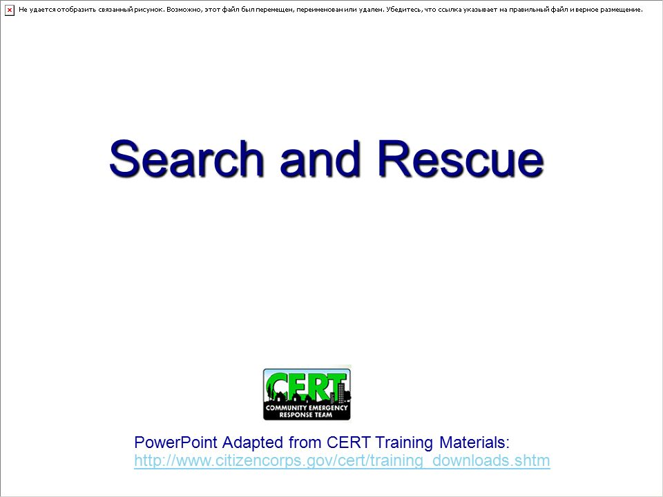 search and rescue powerpoint adapted from cert training materials