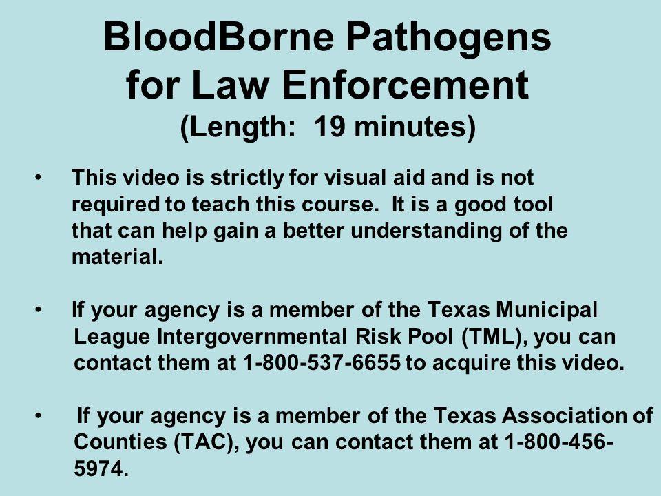BloodBorne Pathogens for Law Enforcement (Length: 19 minutes)