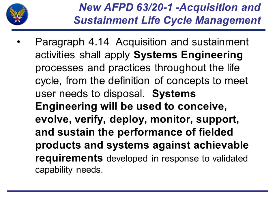 New AFPD 63/20-1 -Acquisition and Sustainment Life Cycle Management